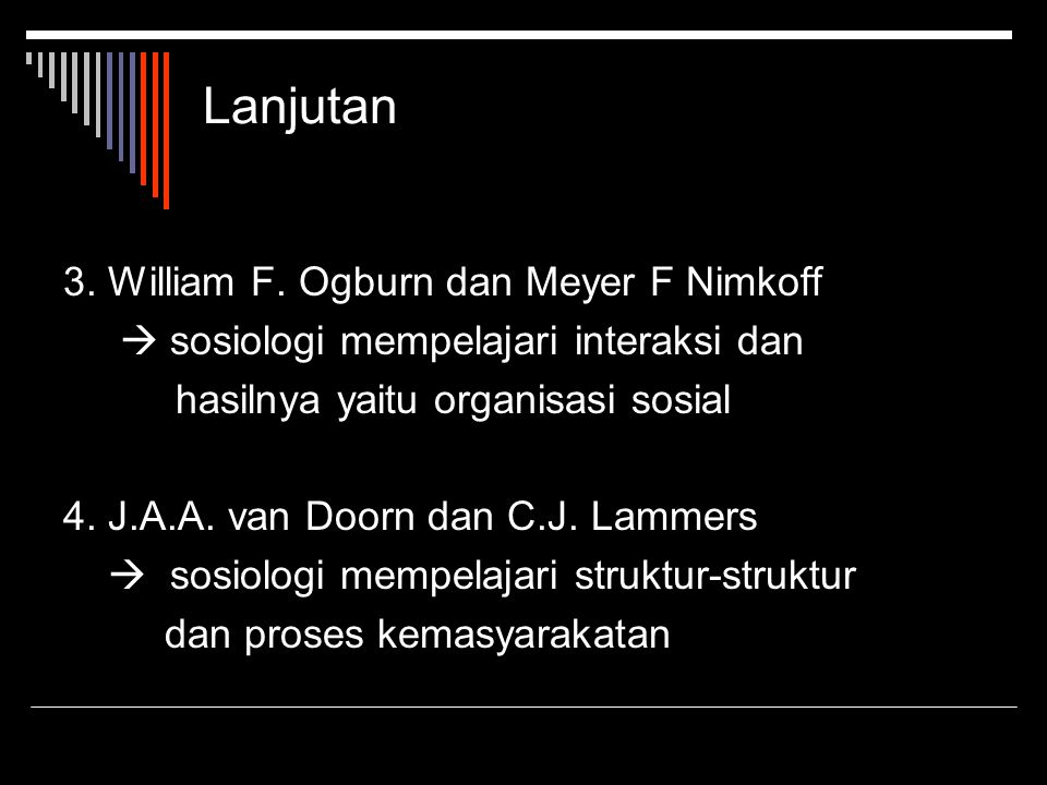 Lanjutan 3. William F. Ogburn dan Meyer F Nimkoff