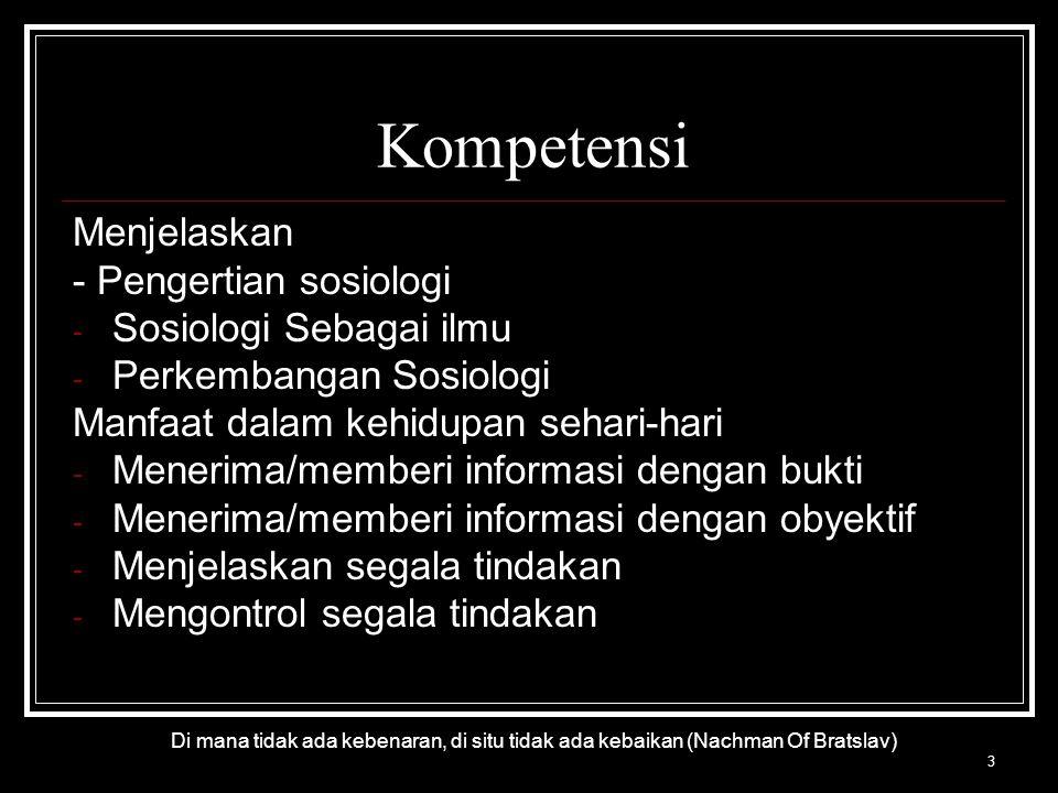 Kompetensi Menjelaskan - Pengertian sosiologi Sosiologi Sebagai ilmu