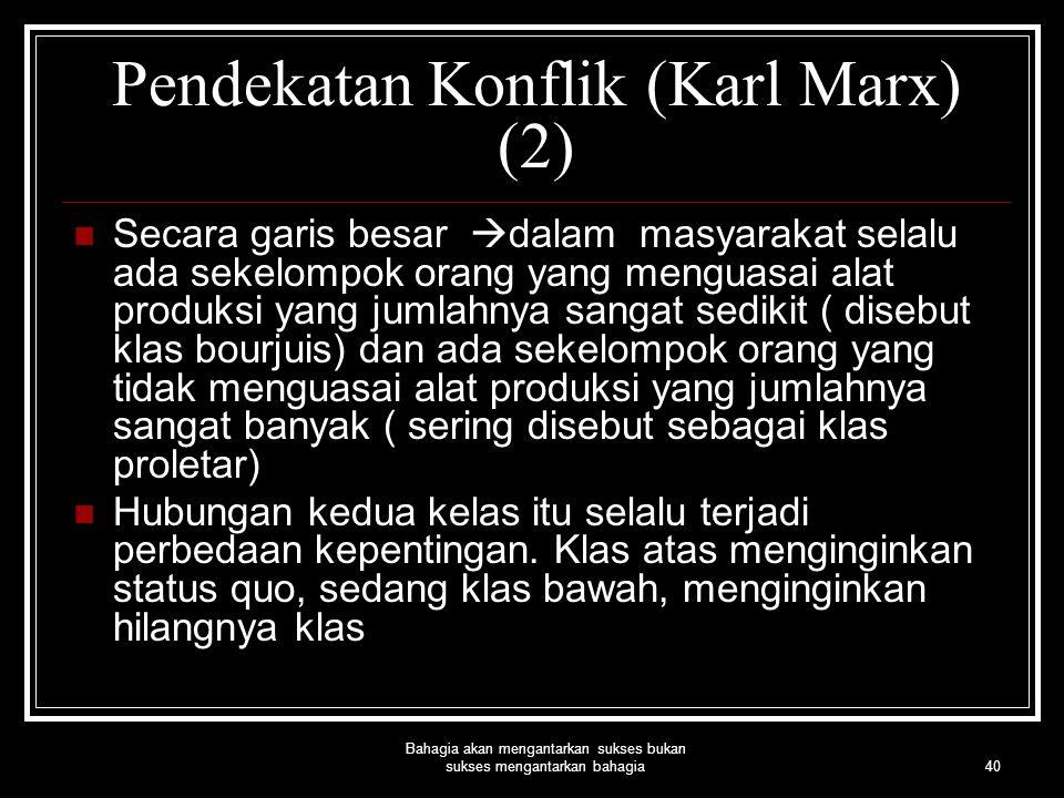 Pendekatan Konflik (Karl Marx) (2)