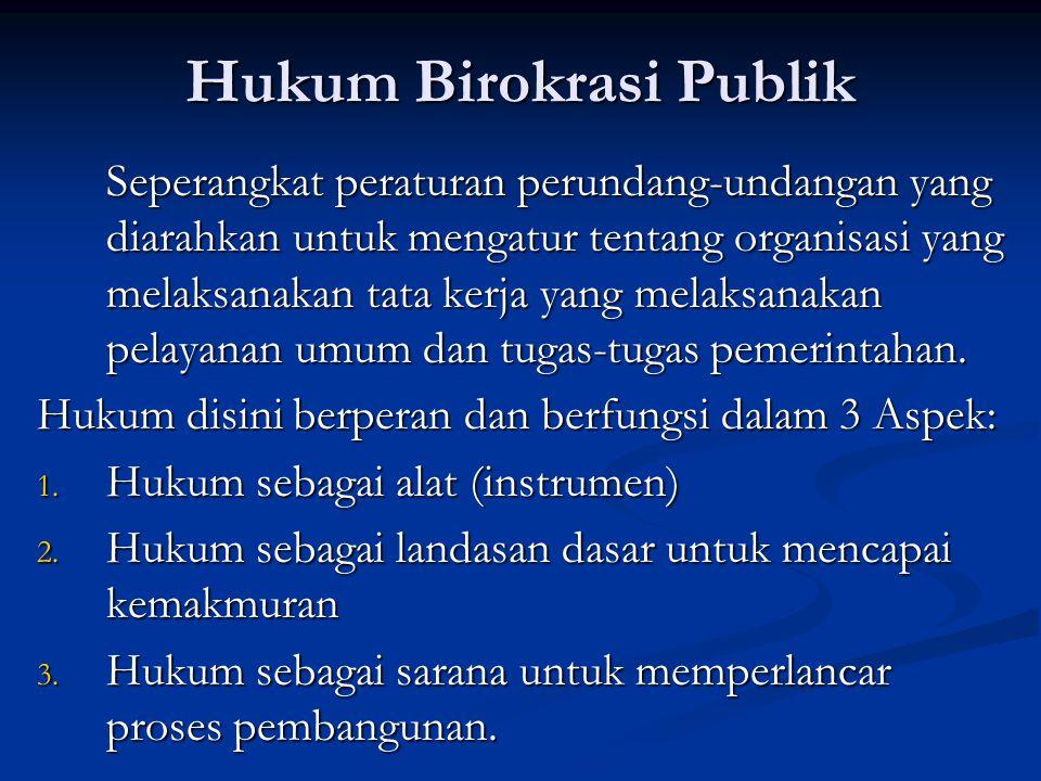 Hukum Birokrasi Publik