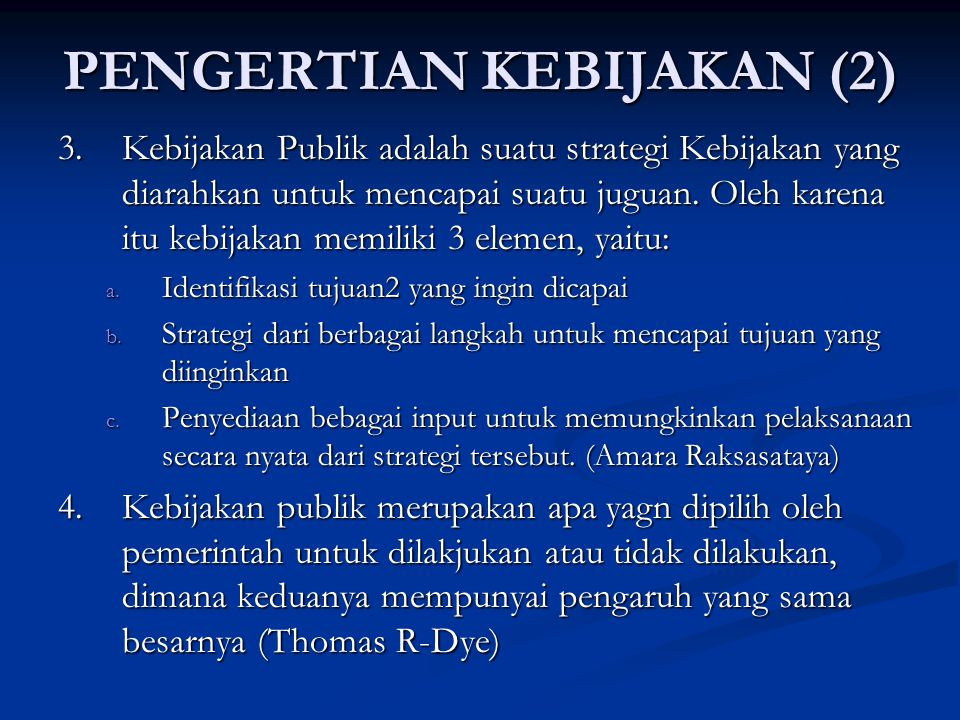 PENGERTIAN KEBIJAKAN (2)