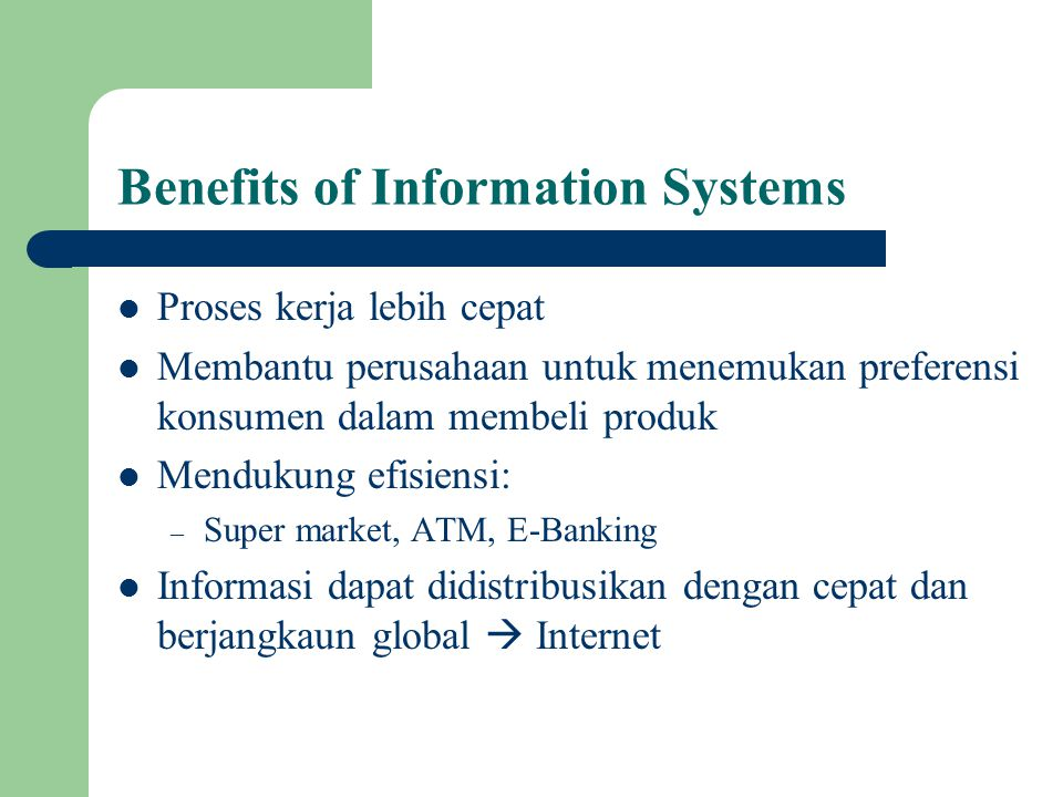 Benefits of Information Systems