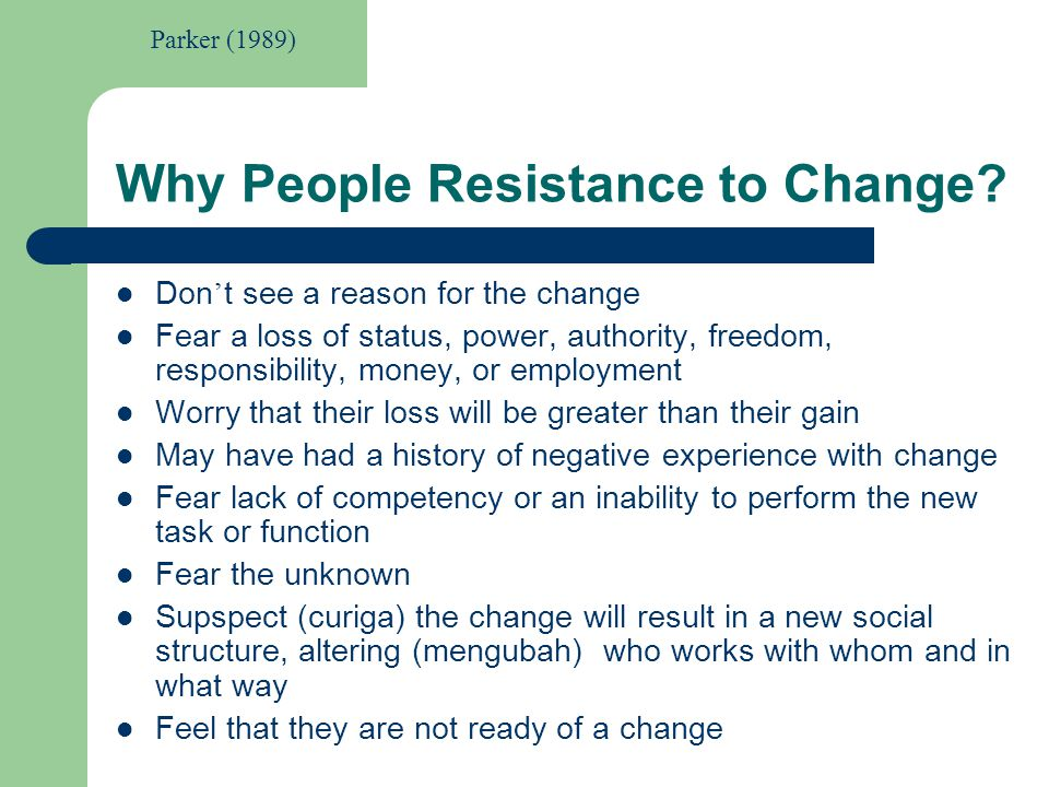Why People Resistance to Change
