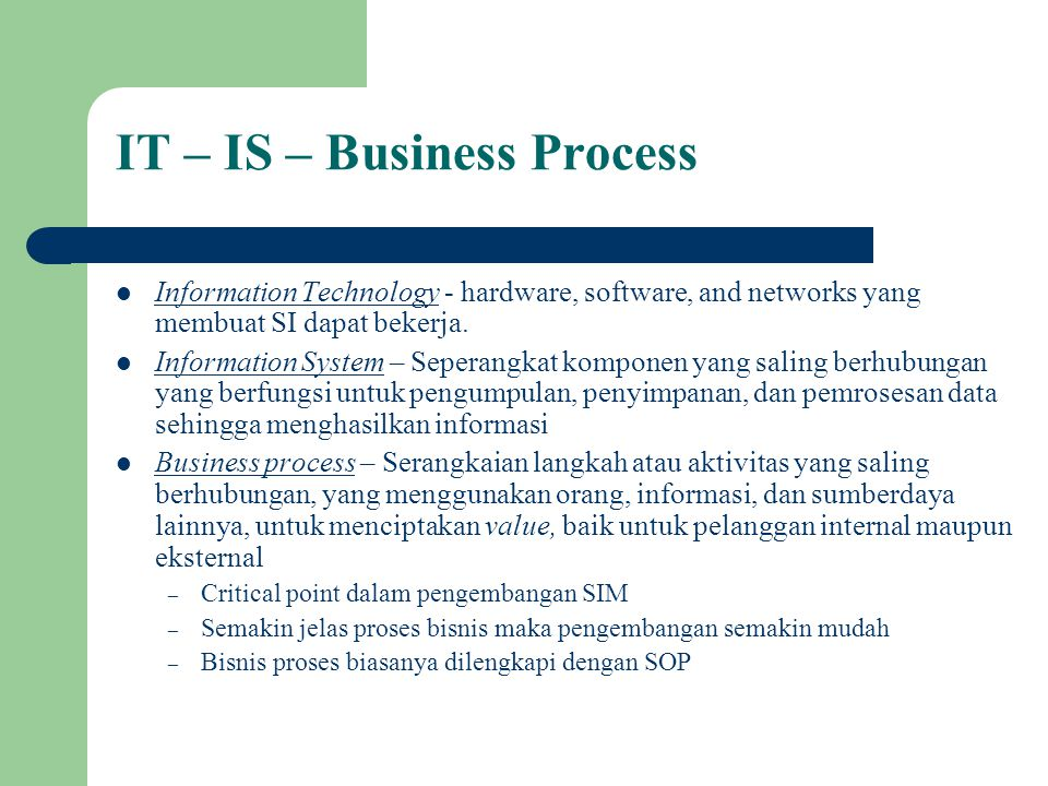 IT – IS – Business Process