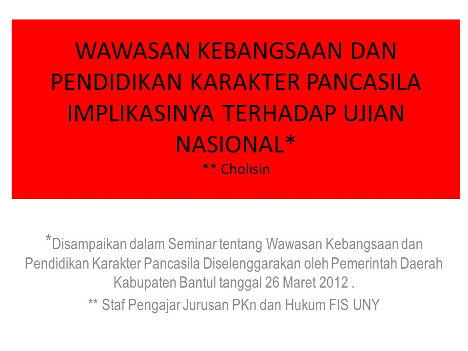 ** Staf Pengajar Jurusan PKn dan Hukum FIS UNY