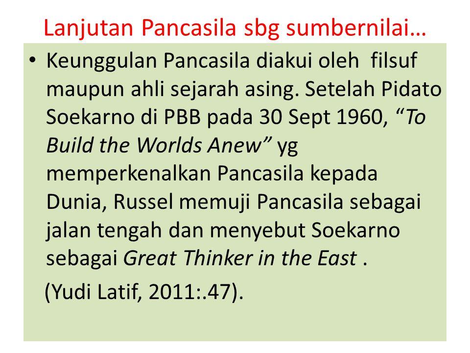 Lanjutan Pancasila sbg sumbernilai…