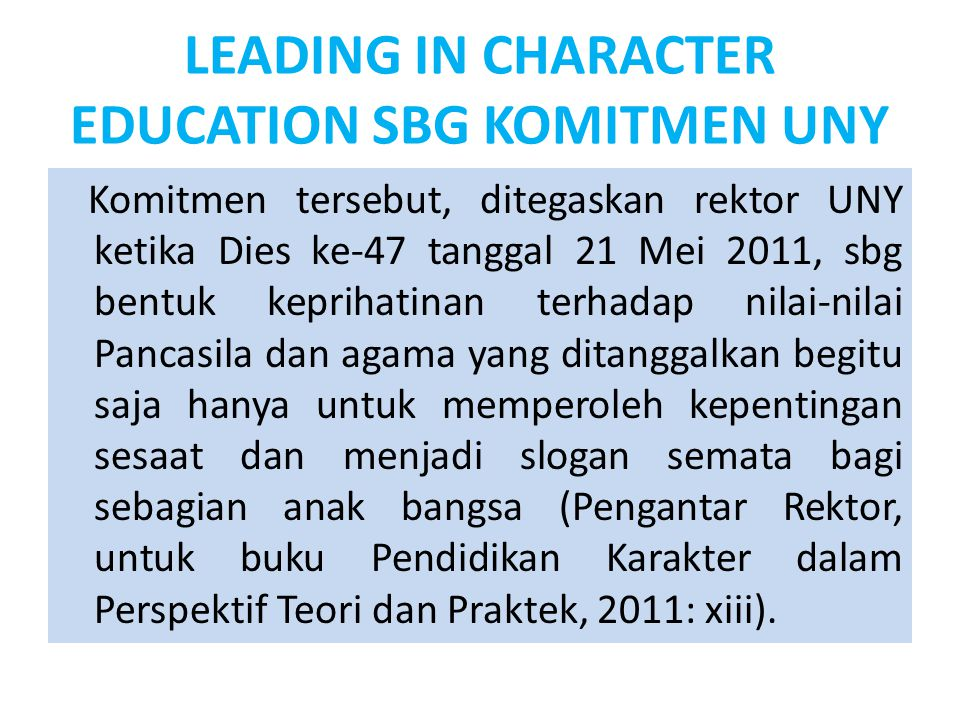 LEADING IN CHARACTER EDUCATION SBG KOMITMEN UNY