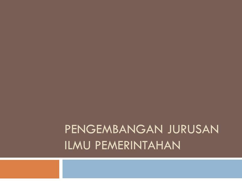 Pengembangan Jurusan Ilmu Pemerintahan