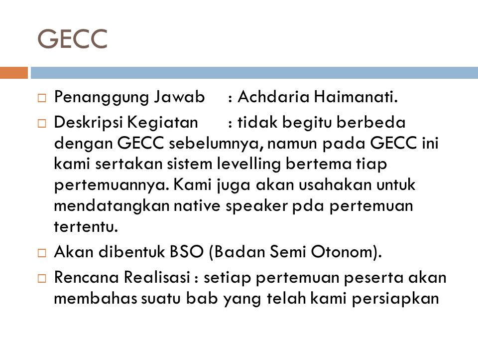 GECC Penanggung Jawab : Achdaria Haimanati.