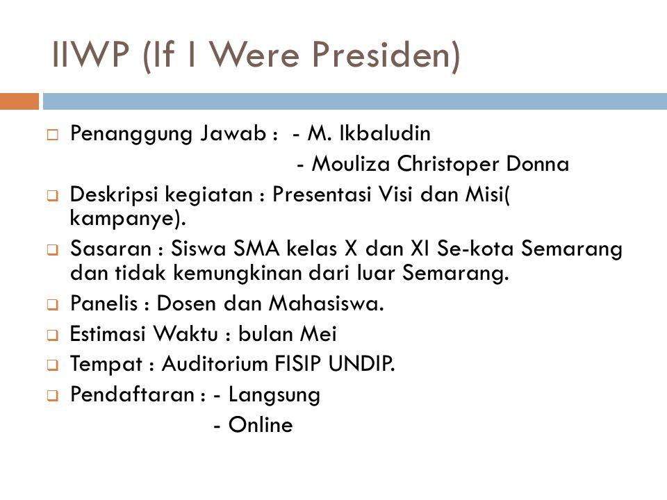 IIWP (If I Were Presiden)