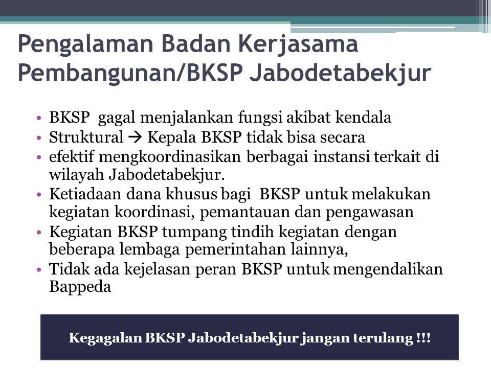 Pengalaman Badan Kerjasama Pembangunan/BKSP Jabodetabekjur