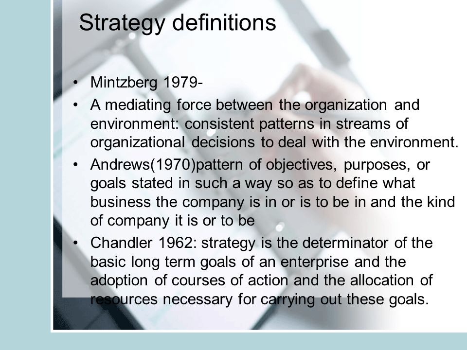Strategy definitions Mintzberg 1979-
