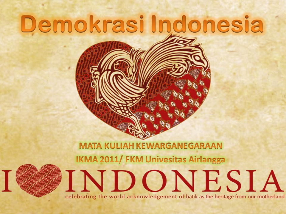 MATA KULIAH KEWARGANEGARAAN IKMA 2011/ FKM Univesitas Airlangga