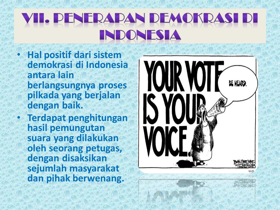 VII. PENERAPAN DEMOKRASI DI INDONESIA