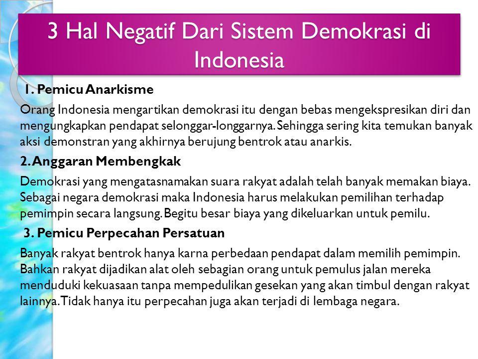 3 Hal Negatif Dari Sistem Demokrasi di Indonesia