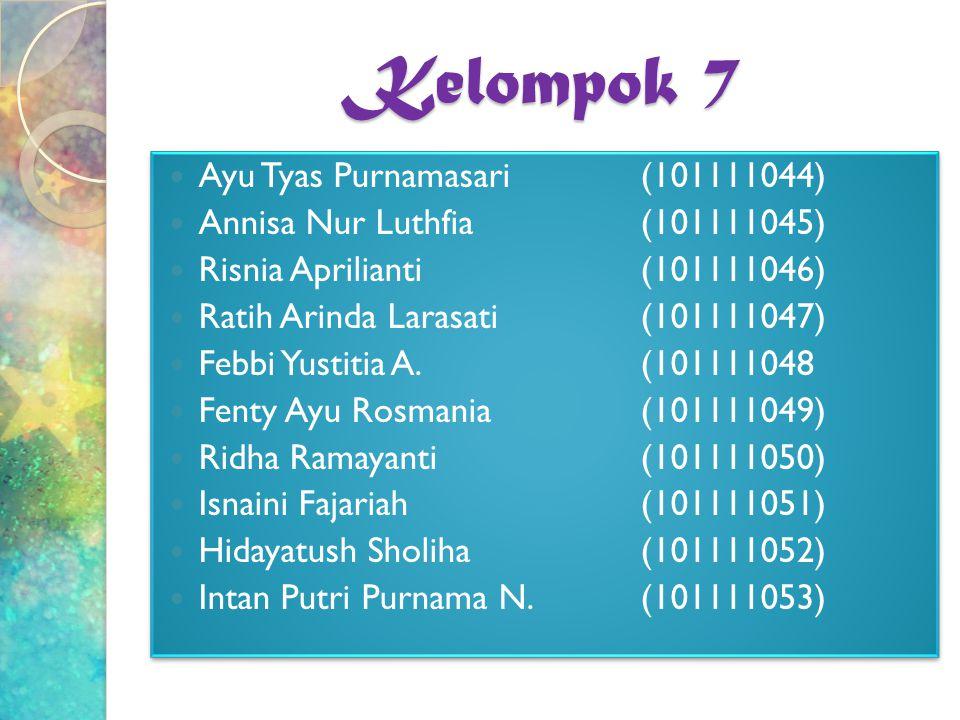 Kelompok 7 Ayu Tyas Purnamasari (101111044)