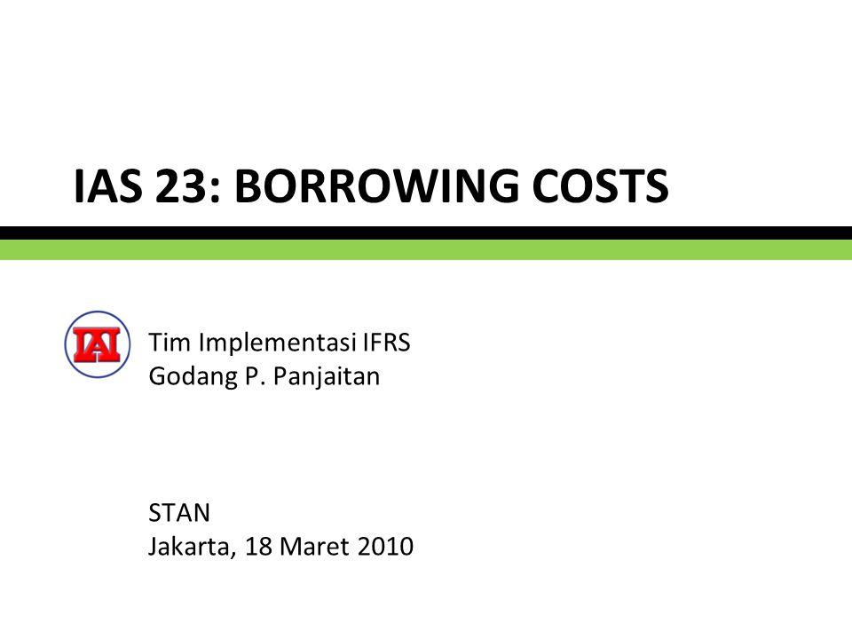 Tim Implementasi IFRS Godang P. Panjaitan STAN Jakarta, 18 Maret 2010
