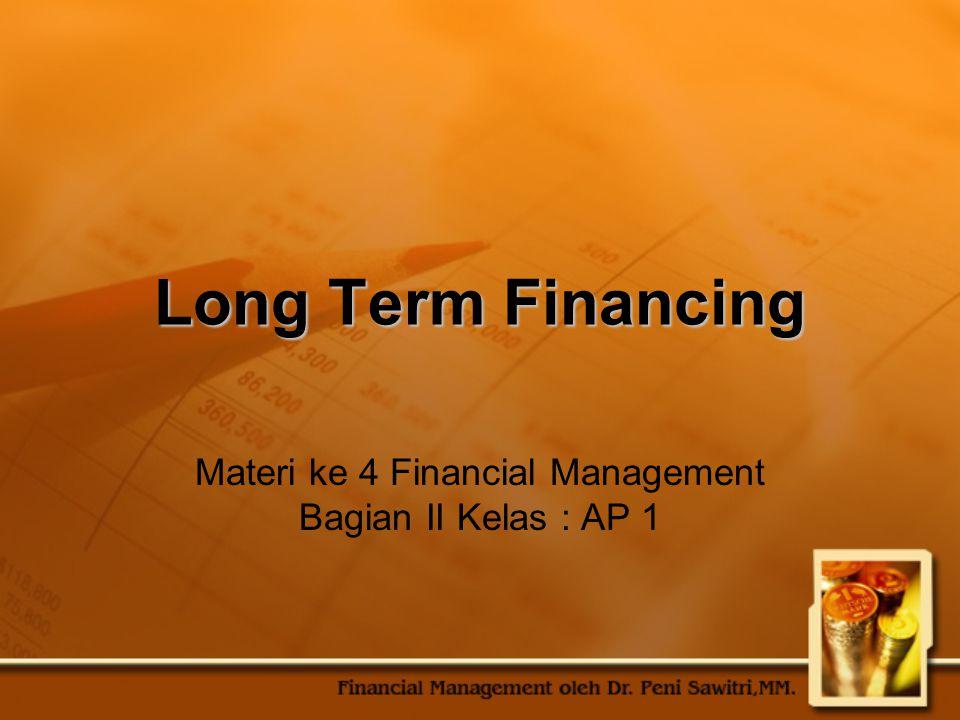 Materi ke 4 Financial Management Bagian II Kelas : AP 1