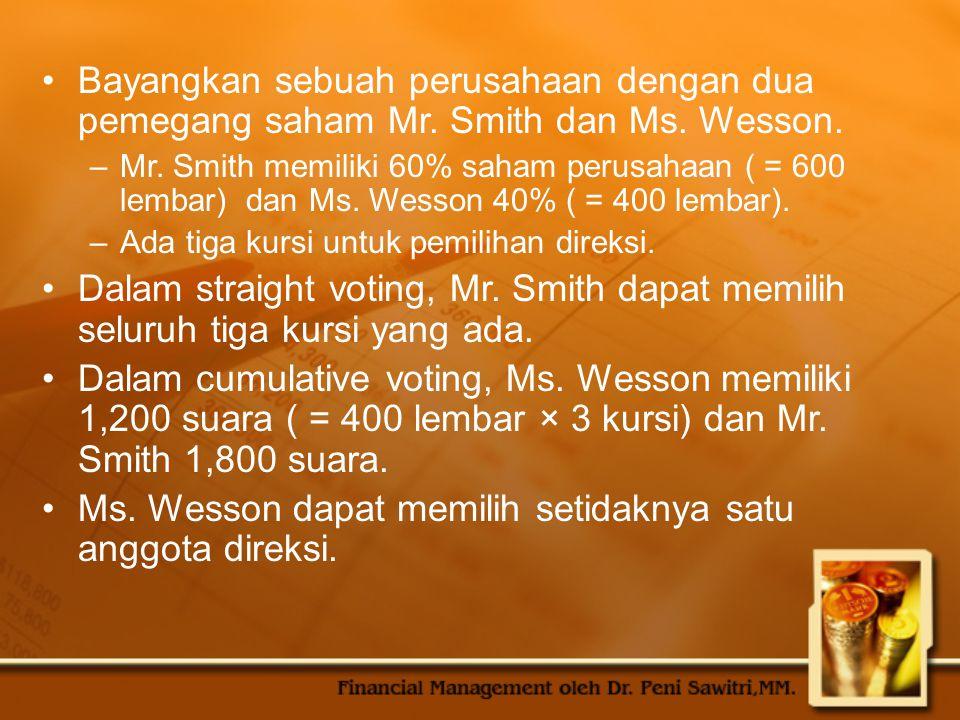 Ms. Wesson dapat memilih setidaknya satu anggota direksi.