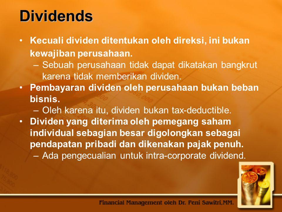 Dividends Kecuali dividen ditentukan oleh direksi, ini bukan kewajiban perusahaan.