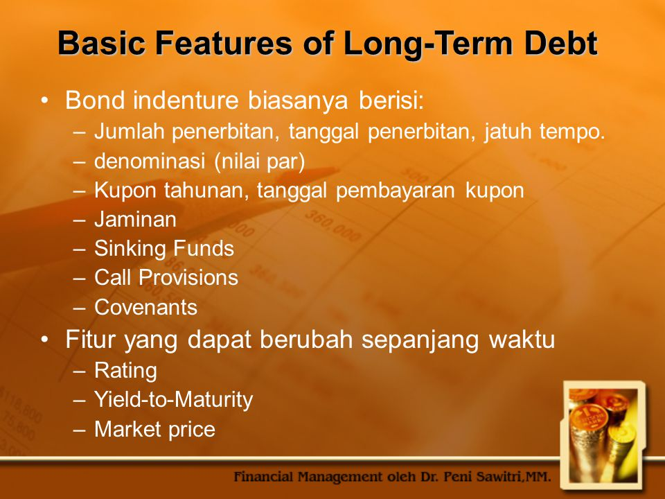 Basic Features of Long-Term Debt