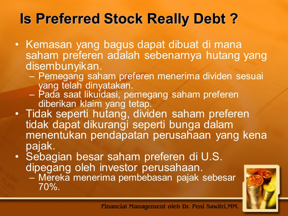 Is Preferred Stock Really Debt