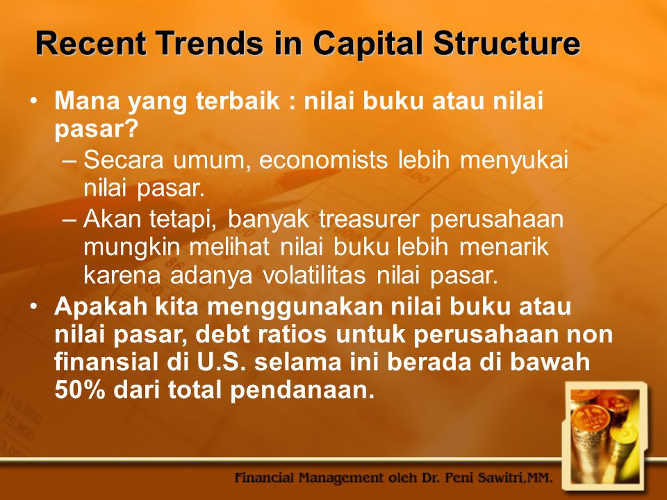 Recent Trends in Capital Structure