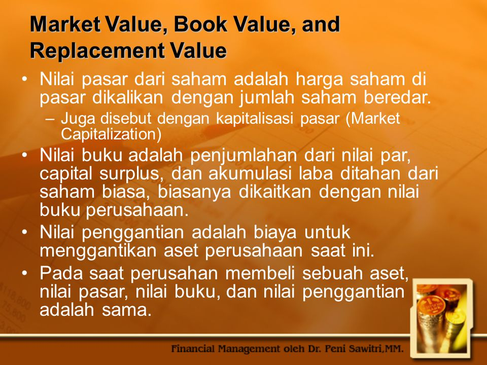 Market Value, Book Value, and Replacement Value