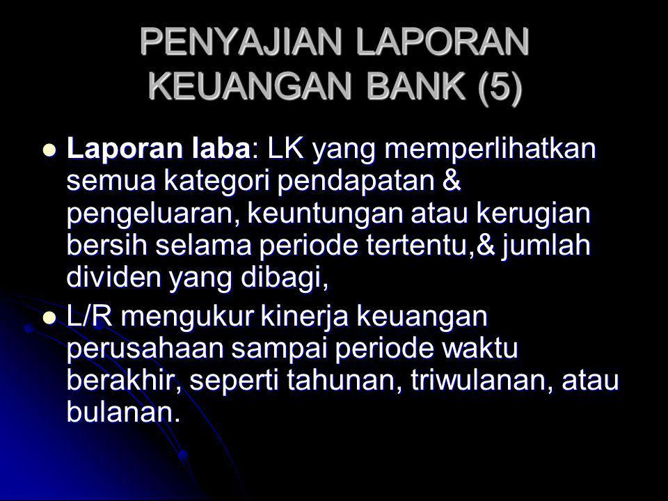 PENYAJIAN LAPORAN KEUANGAN BANK (5)