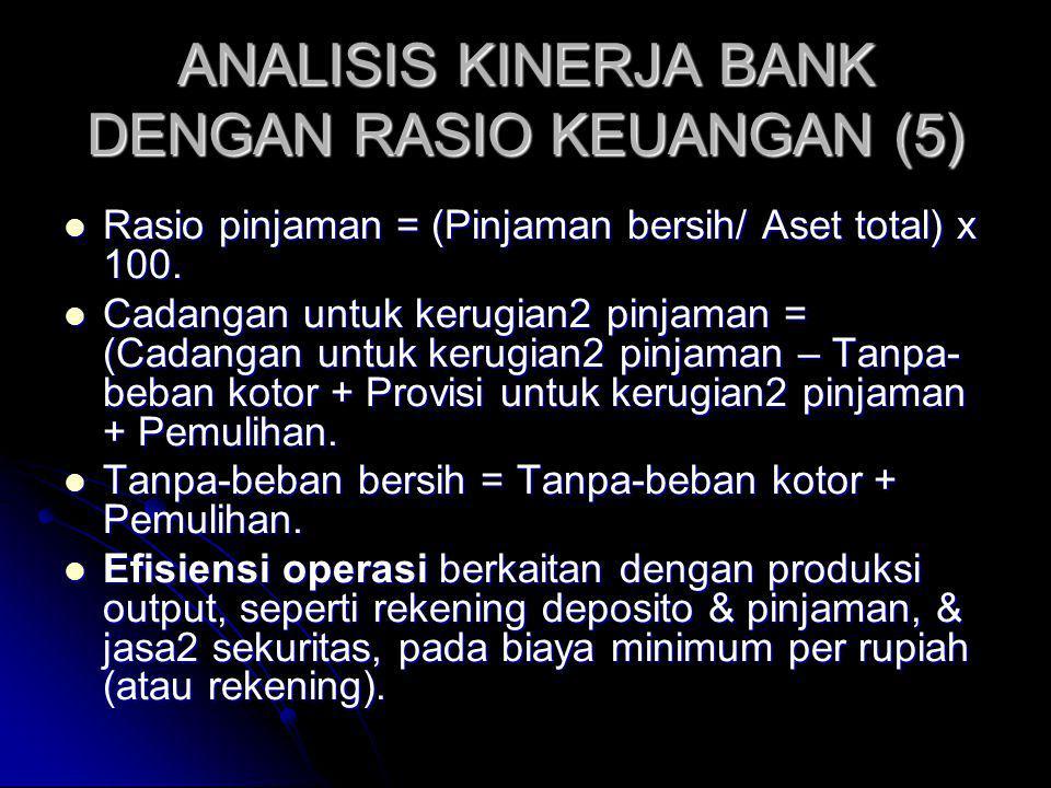 ANALISIS KINERJA BANK DENGAN RASIO KEUANGAN (5)