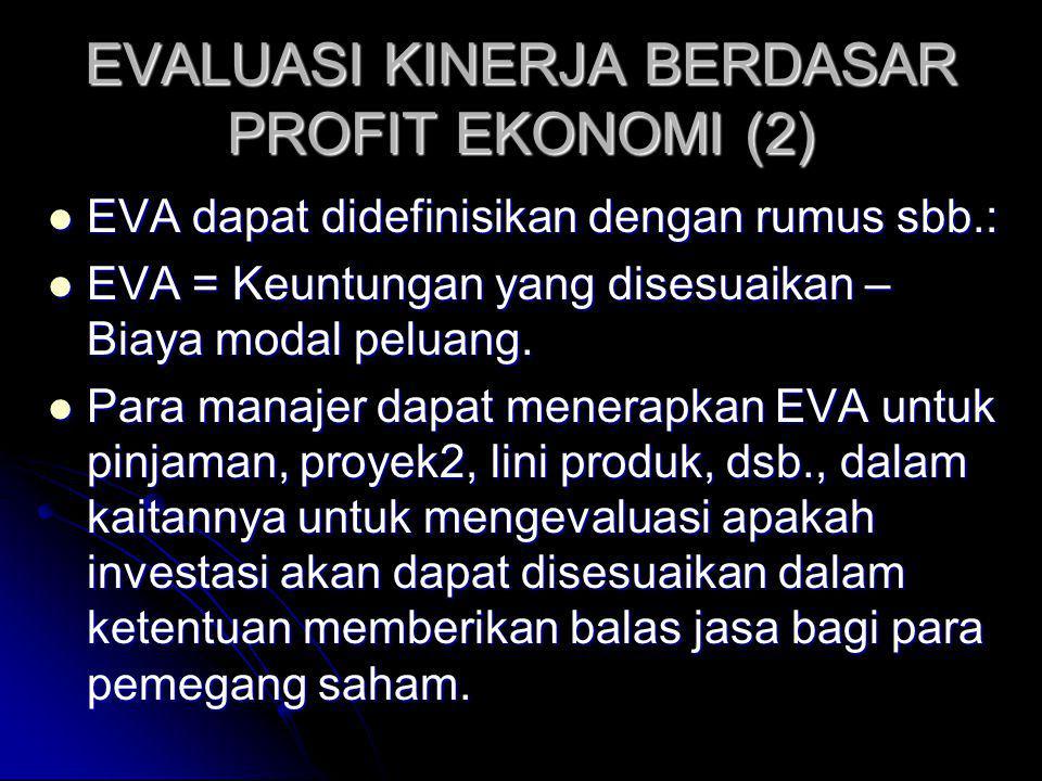 EVALUASI KINERJA BERDASAR PROFIT EKONOMI (2)