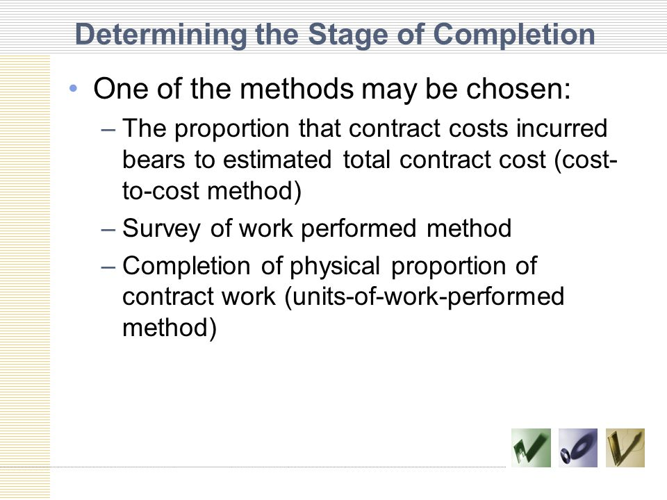 Determining the Stage of Completion