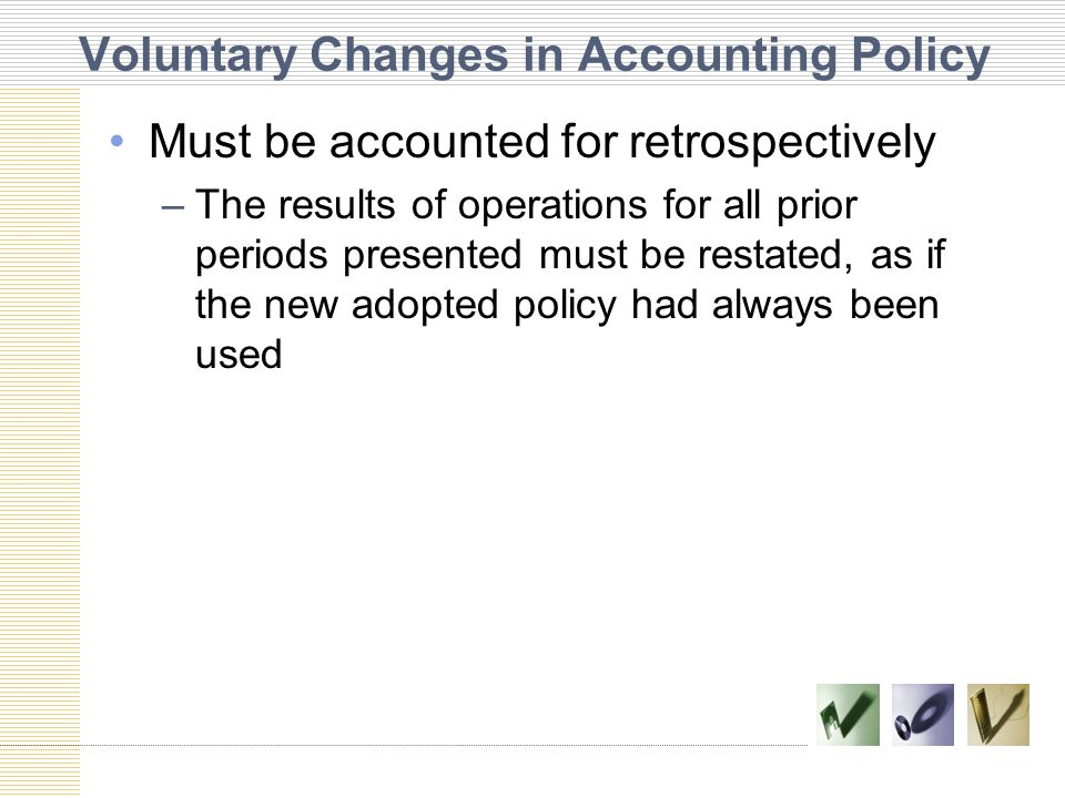 Voluntary Changes in Accounting Policy
