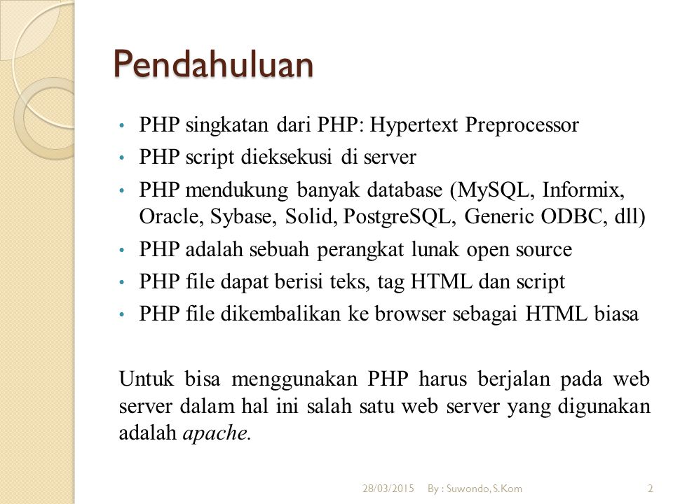 Pendahuluan PHP singkatan dari PHP: Hypertext Preprocessor