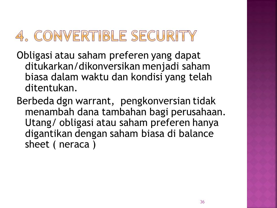 4. Convertible Security