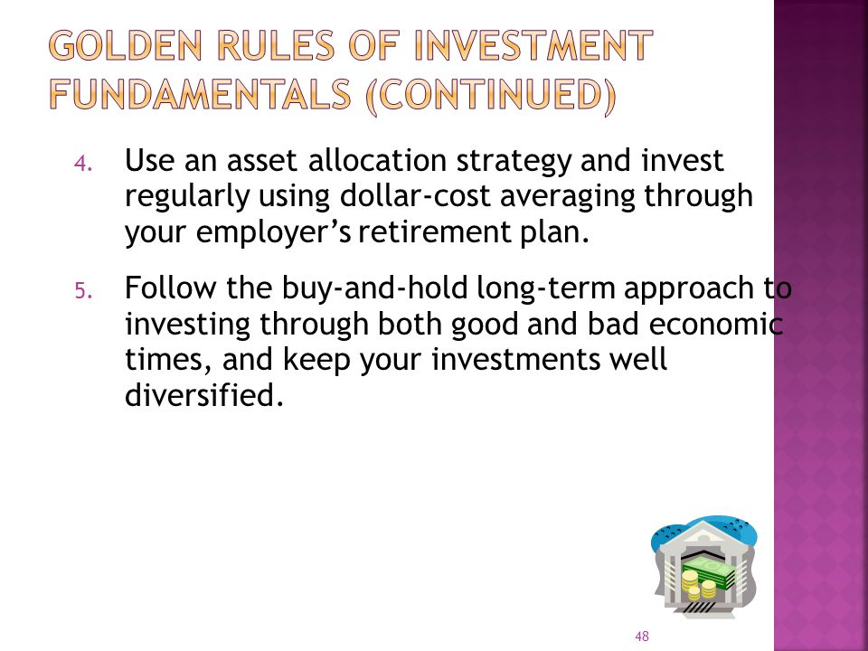 Golden Rules of Investment Fundamentals (Continued)