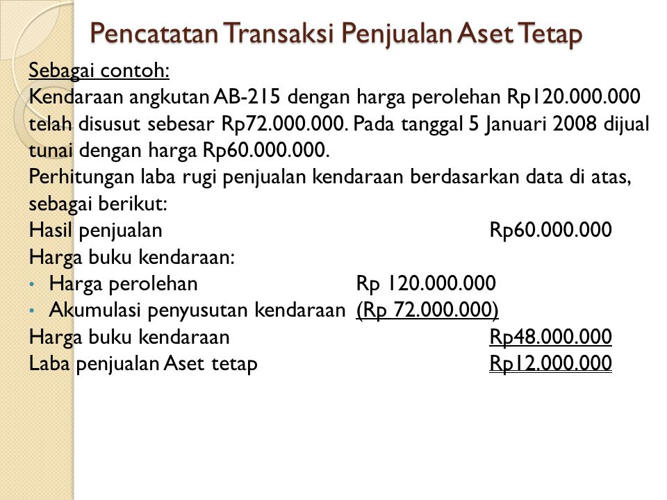 Pencatatan Transaksi Penjualan Aset Tetap