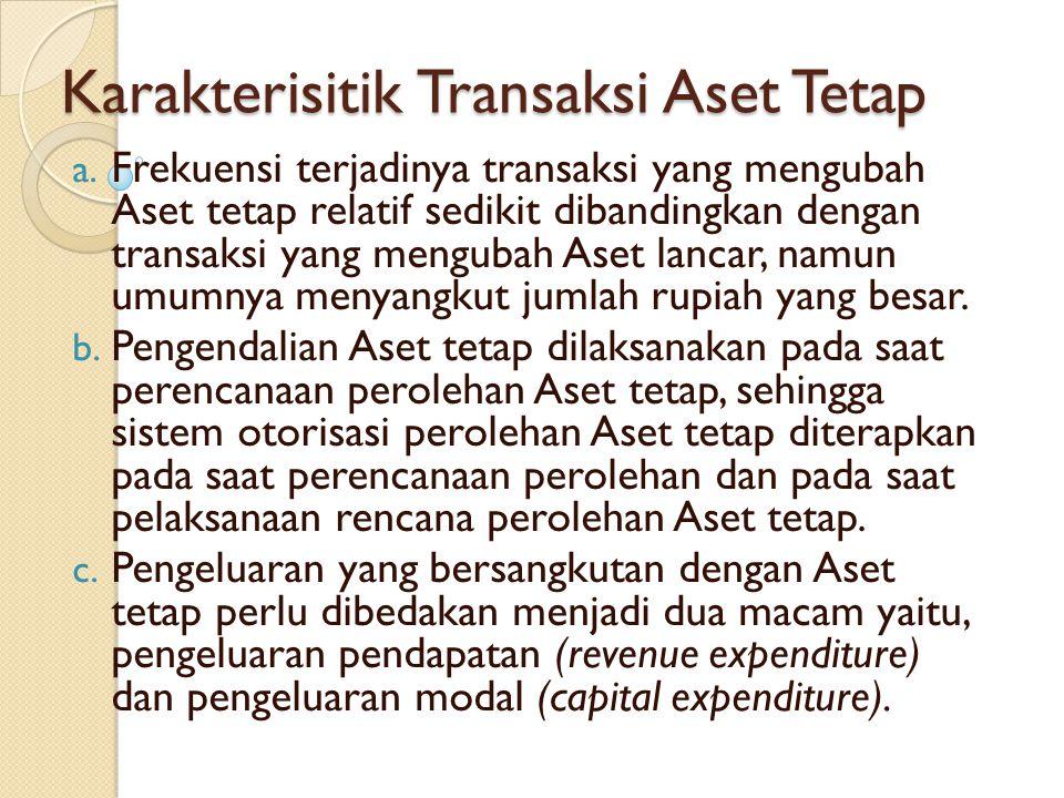 Karakterisitik Transaksi Aset Tetap