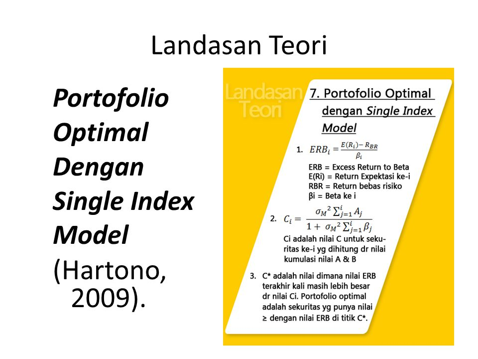 Landasan Teori (Hartono, 2009). Portofolio Optimal Dengan Single Index