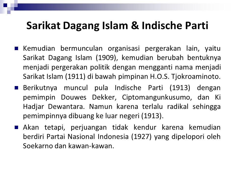 Sarikat Dagang Islam & Indische Parti