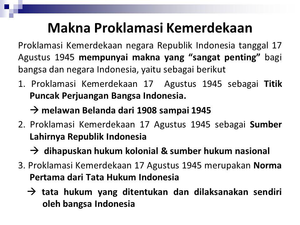 Makna Proklamasi Kemerdekaan