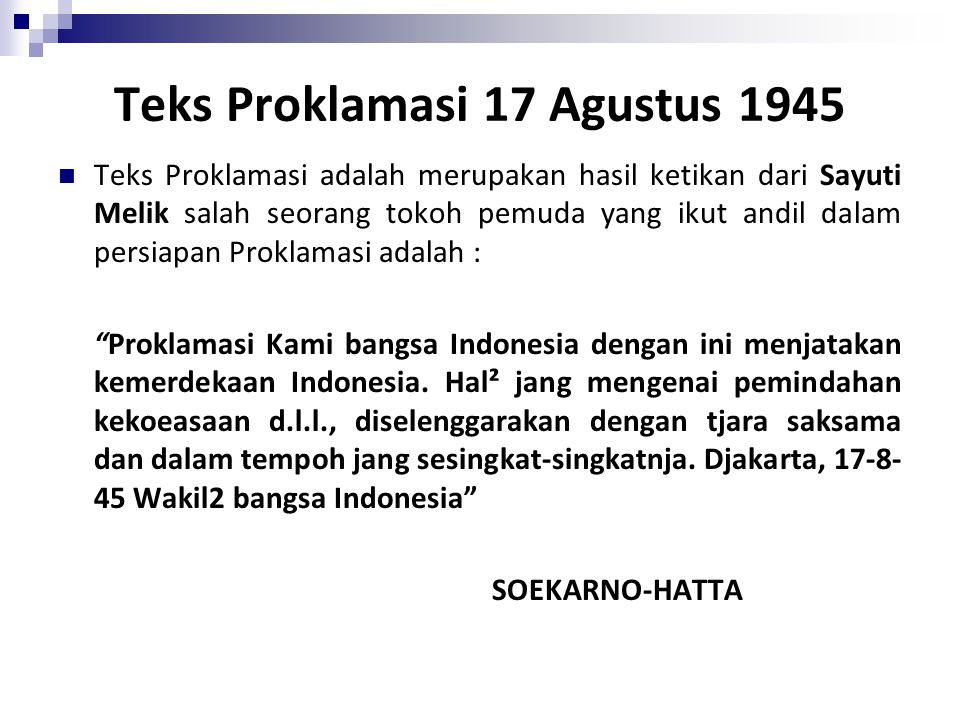 Teks Proklamasi 17 Agustus 1945