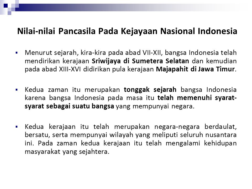 Nilai-nilai Pancasila Pada Kejayaan Nasional Indonesia
