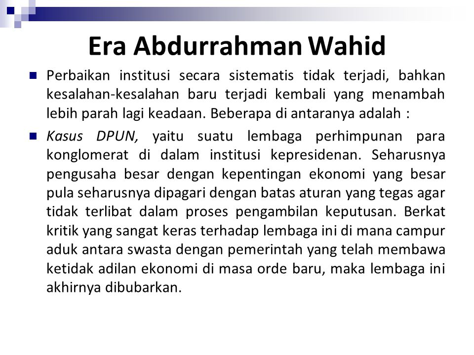 Era Abdurrahman Wahid
