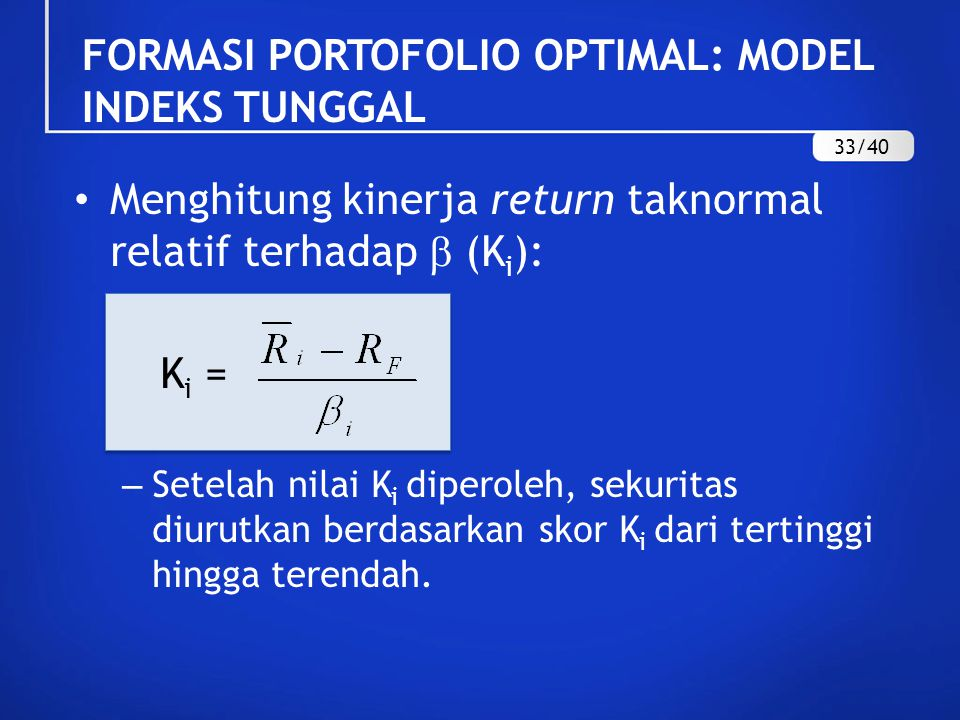 FORMASI PORTOFOLIO OPTIMAL: MODEL INDEKS TUNGGAL