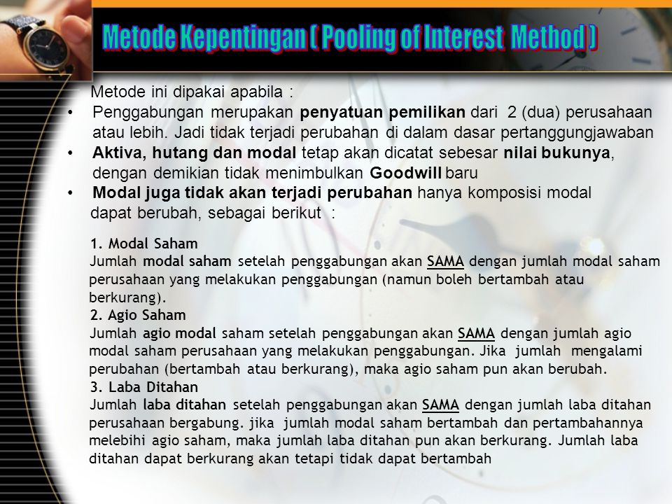 Metode Kepentingan ( Pooling of Interest Method )