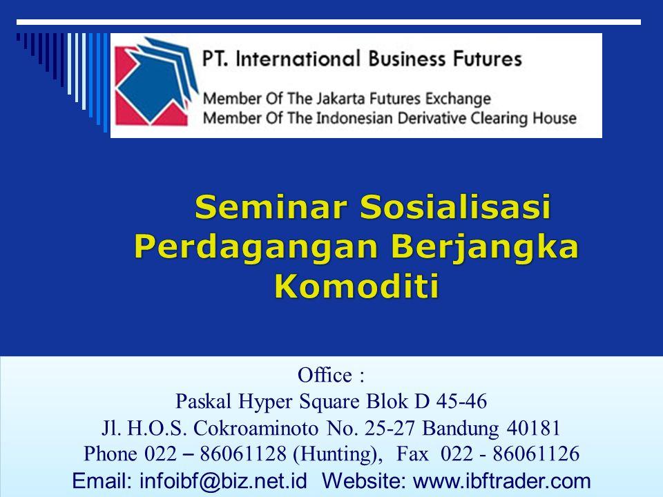 Seminar Sosialisasi Perdagangan Berjangka Komoditi