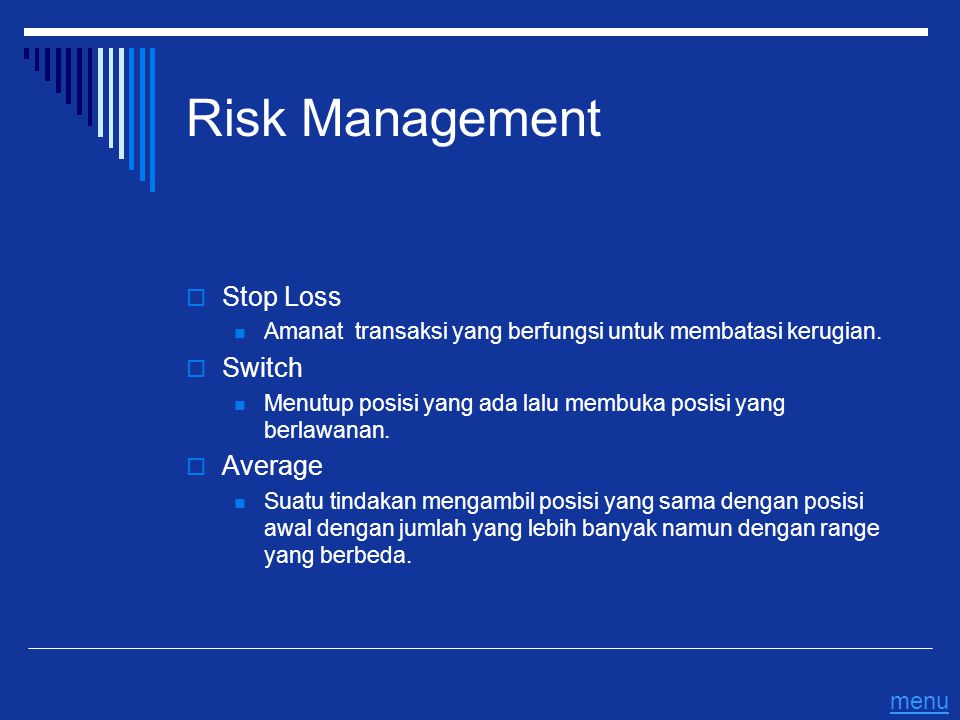 Risk Management Stop Loss Switch Average menu