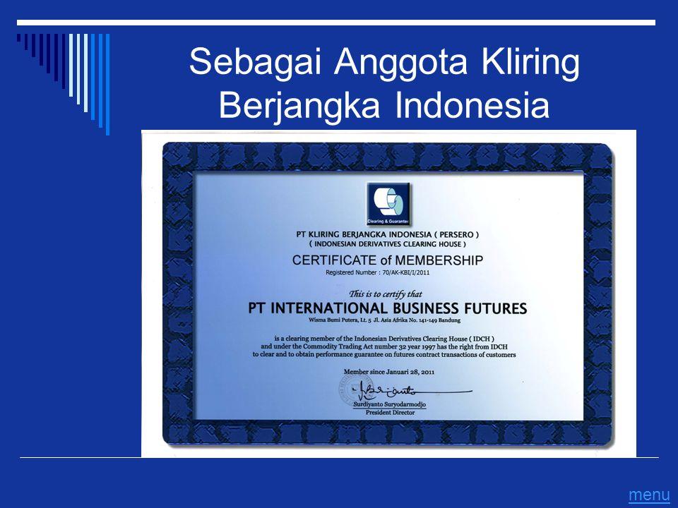 Sebagai Anggota Kliring Berjangka Indonesia