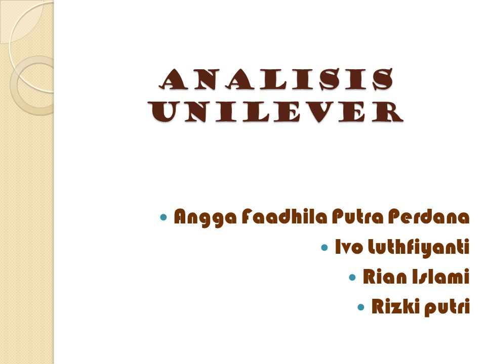 Analisis unilever Angga Faadhila Putra Perdana Ivo Luthfiyanti